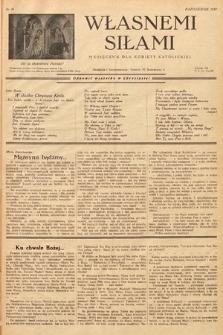 Własnemi Siłami : miesięcznik dla kobiety katolickiej. 1937, nr10