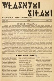 Własnymi Siłami : miesięcznik dla kobiety katolickiej. 1939, nr7