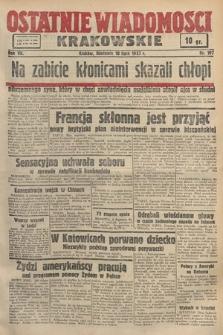 Ostatnie Wiadomości Krakowskie. 1937, nr197