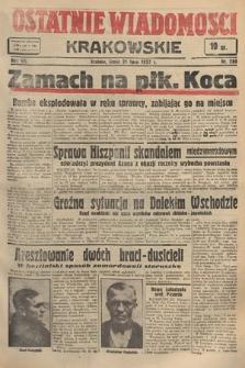 Ostatnie Wiadomości Krakowskie. 1937, nr200