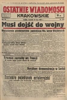 Ostatnie Wiadomości Krakowskie. 1937, nr201