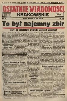Ostatnie Wiadomości Krakowskie. 1937, nr204