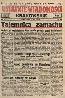 Ostatnie Wiadomości Krakowskie. 1937, nr206