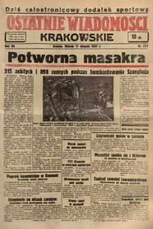 Ostatnie Wiadomości Krakowskie. 1937, nr227