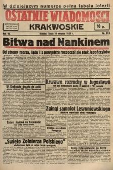 Ostatnie Wiadomości Krakowskie. 1937, nr228