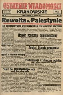 Ostatnie Wiadomości Krakowskie. 1937, nr232