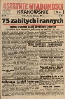 Ostatnie Wiadomości Krakowskie. 1937, nr243