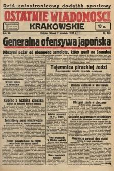 Ostatnie Wiadomości Krakowskie. 1937, nr248