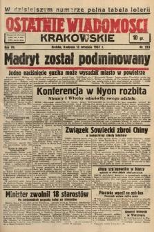 Ostatnie Wiadomości Krakowskie. 1937, nr253