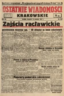 Ostatnie Wiadomości Krakowskie. 1937, nr257