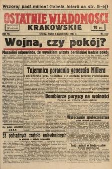 Ostatnie Wiadomości Krakowskie. 1937, nr272