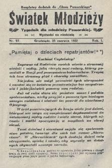 Światek Młodzieży : tygodnik dla młodzieży pomorskiej. 1922, nr27