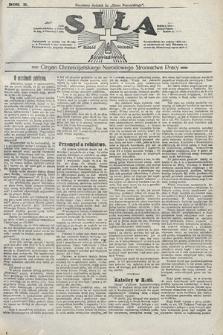 Siła : organ Chrześcijańskiego Narodowego Stronnictwa Pracy. 1922, nr18