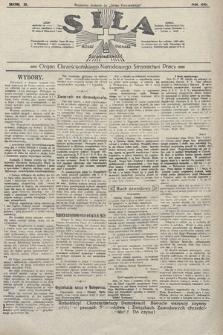 Siła : organ Chrześcijańskiego Narodowego Stronnictwa Pracy. 1922, nr26