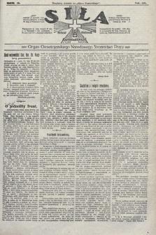 Siła : organ Chrześcijańskiego Narodowego Stronnictwa Pracy. 1922, nr32