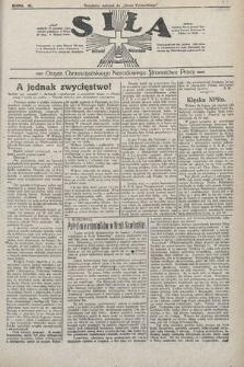 Siła : organ Chrześcijańskiego Narodowego Stronnictwa Pracy. 1922, nr45