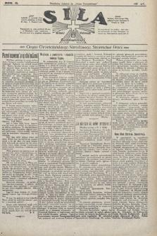 Siła : organ Chrześcijańskiego Narodowego Stronnictwa Pracy. 1922, nr47