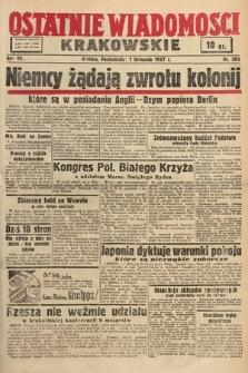 Ostatnie Wiadomości Krakowskie. 1937, nr303