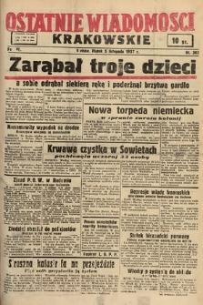 Ostatnie Wiadomości Krakowskie. 1937, nr307