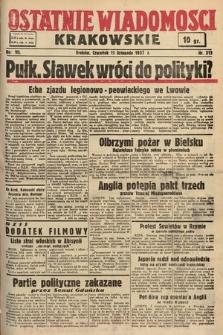 Ostatnie Wiadomości Krakowskie. 1937, nr313