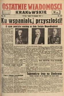 Ostatnie Wiadomości Krakowskie. 1937, nr314