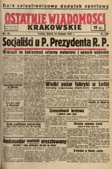 Ostatnie Wiadomości Krakowskie. 1937, nr318