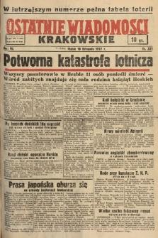 Ostatnie Wiadomości Krakowskie. 1937, nr321