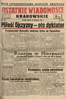 Ostatnie Wiadomości Krakowskie. 1937, nr325
