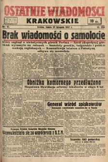 Ostatnie Wiadomości Krakowskie. 1937, nr329