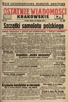 Ostatnie Wiadomości Krakowskie. 1937, nr332