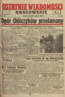 Ostatnie Wiadomości Krakowskie. 1937, nr341