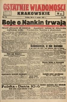 Ostatnie Wiadomości Krakowskie. 1937, nr343