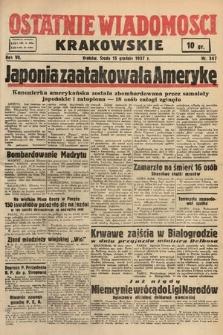 Ostatnie Wiadomości Krakowskie. 1937, nr347
