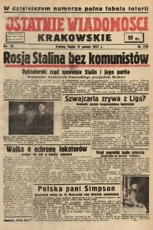 Ostatnie Wiadomości Krakowskie. 1937, nr349