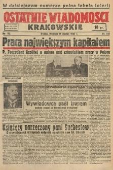 Ostatnie Wiadomości Krakowskie. 1937, nr351