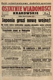 Ostatnie Wiadomości Krakowskie. 1937, nr358