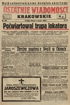 Ostatnie Wiadomości Krakowskie. 1938, nr10