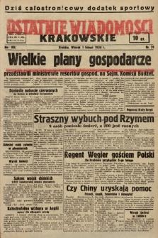 Ostatnie Wiadomości Krakowskie. 1938, nr31