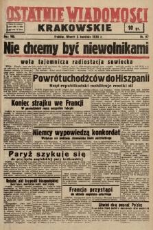 Ostatnie Wiadomości Krakowskie. 1938, nr97