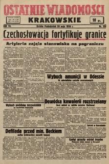 Ostatnie Wiadomości Krakowskie. 1938, nr150