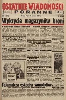 Ostatnie Wiadomości Poranne. 1938, nr8