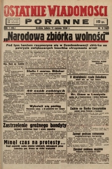 Ostatnie Wiadomości Poranne. 1938, nr9