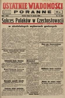 Ostatnie Wiadomości Poranne. 1938, nr13