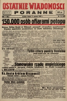 Ostatnie Wiadomości Poranne. 1938, nr15