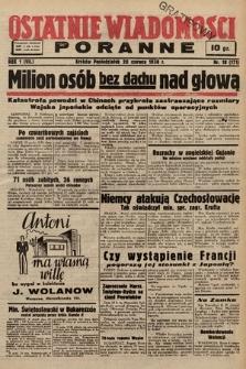 Ostatnie Wiadomości Poranne. 1938, nr18