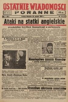 Ostatnie Wiadomości Poranne. 1938, nr24