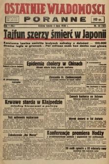 Ostatnie Wiadomości Poranne. 1938, nr30