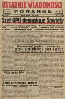 Ostatnie Wiadomości Poranne. 1938, nr33