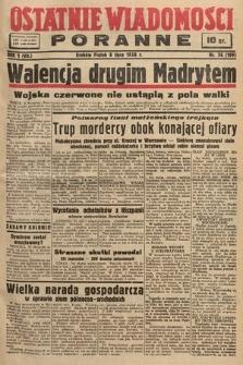 Ostatnie Wiadomości Poranne. 1938, nr36