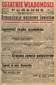 Ostatnie Wiadomości Poranne. 1938, nr41